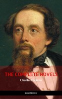 Charles Dickens: Charles Dickens: The Complete Novels (The Greatest Writers of All Time)