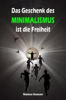 Nanna Hansen: Das Geschenk des Minimalismus ist die Freiheit ★★★★