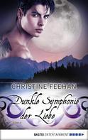 Christine Feehan: Dunkle Symphonie der Liebe ★★★★★