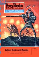 William Voltz: Perry Rhodan 133: Roboter, Bomben und Mutanten ★★★★