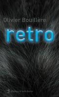 Olivier Bouillère: Retro