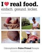 Svenja Trierscheid: I love real food. ★★