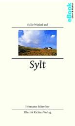 Stille Winkel auf Sylt - Insel der Reichen und der Schönen? Eine Korrektur
