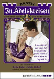 In Adelskreisen - Folge 43 - Erste Liebe - letzte Liebe?