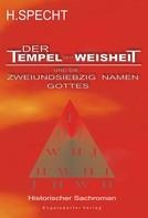 Harald Specht: Die Geburt des Abendlandes – Band 1. Der Tempel der Weisheit und die zweiundsiebzig Namen Gottes