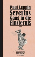 Paul Leppin: Severins Gang in die Finsternis ★★★★