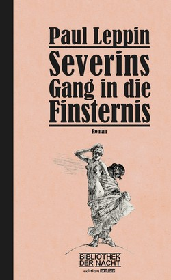Severins Gang in die Finsternis