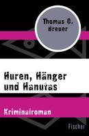 Thomas C. Breuer: Huren, Hänger und Hanutas