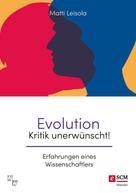 Matti Leisola: Evolution - Kritik unerwünscht! ★★★