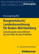 Volker Hornung: Baugesetzbuch/Landesbauordnung für Baden-Württemberg