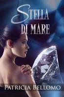 Patricia Bellomo: Stella di Mare