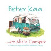 ....endlich Camper - Lach und Sachgeschichten für werdende Camper
