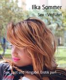 Ilka Sommer: Sex - Verführt ★★★