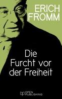 Erich Fromm: Die Furcht vor der Freiheit ★★★★★