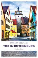 Barbara Edelmann: Tod in Rothenburg ★★★