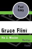 Paul Eddy: Grace Flint