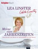 Lea Linster: Meine vier Jahreszeiten ★★★★