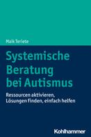 Maik Teriete: Systemische Beratung bei Autismus