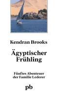 Kendran Brooks: Ägyptischer Frühling