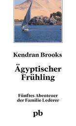 Ägyptischer Frühling - 5. Roman in der Jules Lederer - Reihe