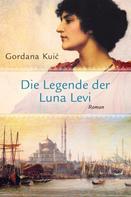 Gordana Kuić: Die Legende der Luna Levi ★★★★