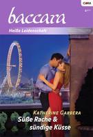 Katherine Garbera: Süße Rache & sündige Küsse ★★★★