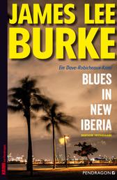 Blues in New Iberia - Ein Dave-Robicheaux-Krimi, Band 22