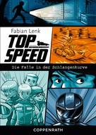 Fabian Lenk: Top Speed - Band 1 ★★★★★