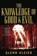 Glenn Kleier: The Knowledge of Good & Evil