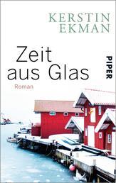 Zeit aus Glas - Roman