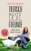 Kate Kitchenham: Tierisch beste Freunde - Liebe kennt keine Grenzen ★★★