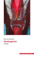 Ronnie Bresich: Sündengarten. Thriller ★★★★