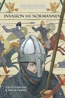 Jon Sutherland: Spielbuch-Abenteuer Weltgeschichte 01 - Die Invasion der Normannen ★★★★★