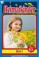 Diverse Autoren: Heimatkinder Box 1 – Heimatroman