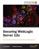 Luca Masini: Securing WebLogic Server 12c