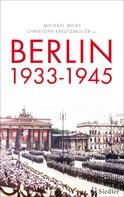 Michael Wildt: Berlin 1933-1945 ★★★★