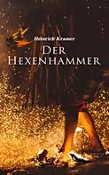 Heinrich Kramer: Der Hexenhammer ★★★★★