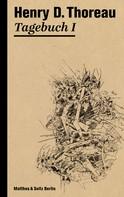 Henry D. Thoreau: Tagebuch I ★★★★★
