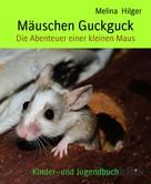 Melina Hilger: Mäuschen Guckguck ★★★★★