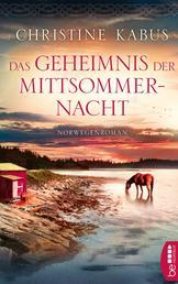 Das Geheimnis der Mittsommernacht - Norwegenroman