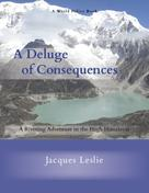Jacques Leslie: A Deluge of Consequences