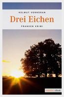 Helmut Vorndran: Drei Eichen ★★★★