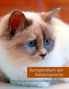 Marcus Skupin: Kompendium der Katzensprache ★