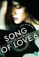 Jessa Holbrook: SONG OF LOVE - Weil es wahr ist ★★★★
