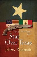 Jeffery Robenalt: Star Over Texas