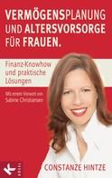 Constanze Hintze: Vermögensplanung und Altersvorsorge für Frauen ★★★