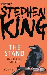 The Stand - Das letzte Gefecht - Roman