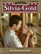Sandra Heyden: Silvia-Gold 125 - Liebesroman
