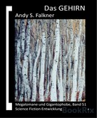 Andy S. Falkner: Das GEHIRN