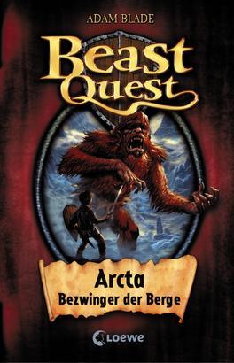 Beast Quest (Band 3) - Arcta, Bezwinger der Berge